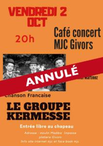 Annulation café concert MJC